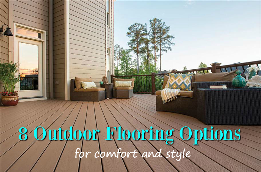 8 outdoor flooring options for style u0026 comfort POBQPJD