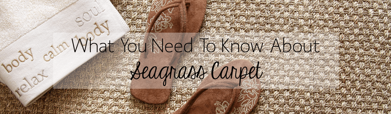 seagrass carpets what you need to know about seagrass carpet LYAJVGP