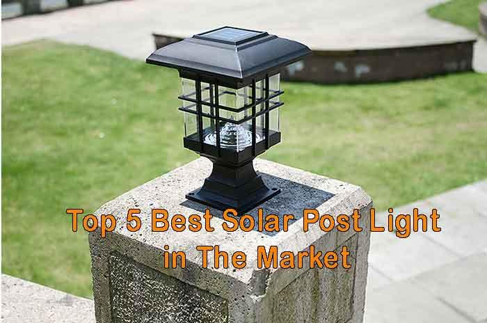 Top 5 Best Solar Post Light in The Market u2013 Ultimate Guide - Solar