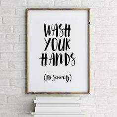 bathroom quotes printable quotes wash your hands bathroom art by yourhomeart TICHELS