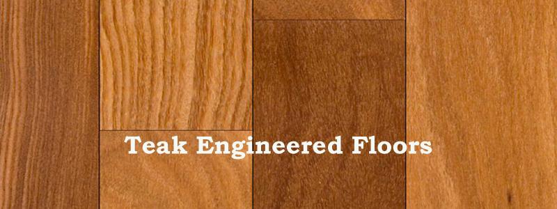 understanding teak engineered floors QUJEXCI