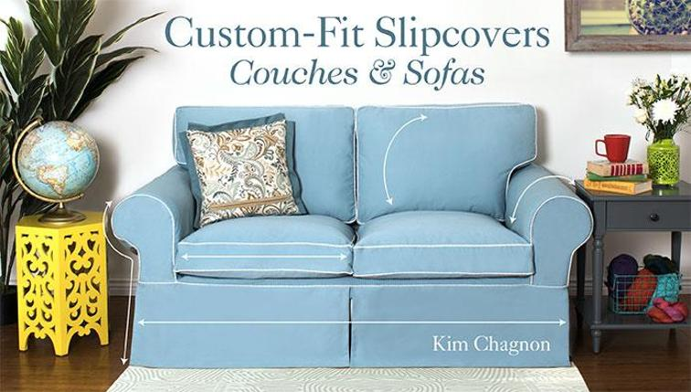 Custom-Fit Slipcovers Sewing Class: Couches & Sofas | Bluprint